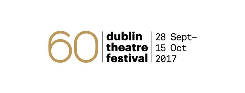 2017 Dublin Theatre Festival